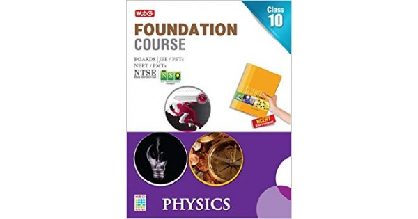 MTG Foundation Course for Class 10 - Physics