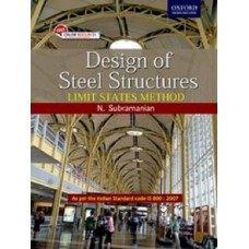 Design of Steel Structures limit states method by N.SUBRAMANIAN