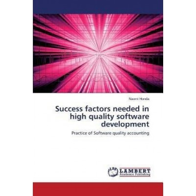 Success Factors Needed in High Quality Software Development by Honda Naomi