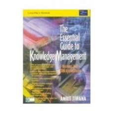 Essential Guide To Knowledge Management E-Business & Crm Applications by Amrit Tiwana