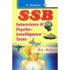 Ssb Interviews : Screening Test/Psychological Test Group Tests Pilot Aptitude Battery Test : Code by R Guptas Ml Batura,