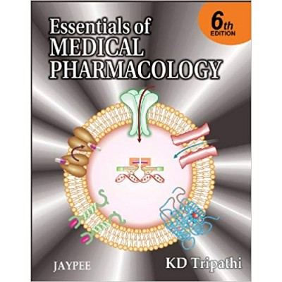 Essentials of Medical Pharmacology  6th Edition by  KD Tripathi