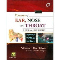 Diseases of Ear, Nose and Throat by  Dhingra P. L.