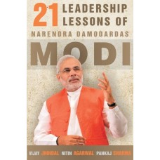 21 Leadership Lessons of Narendra Damodardas Modi  (English, Paperback, Vijay Jhindal, Maheish Giri (MP), Pankaj Sharma, Nitin Agarwal, Babul Supriyo (Union Minister))
