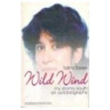 Wild Wind My Stormy Youth by  Taslima Nasreen