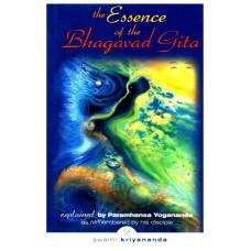 ESSENCE OF BHAGAVAD GITA by YOGANANDA PARAM